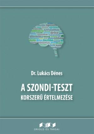 Dr. Luk�cs D�nes - A Szondi-teszt korszer� �rtelmez�se