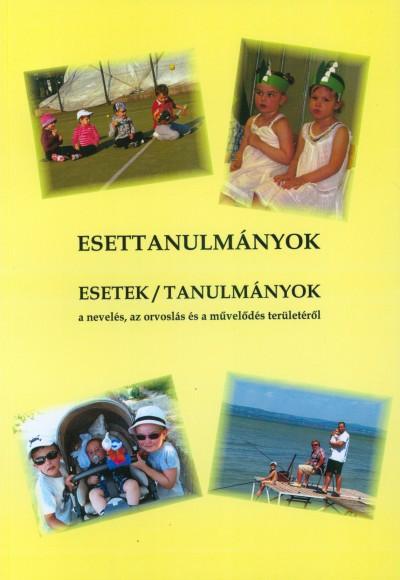 Bertók Rózsa  (Szerk.) - Esettanulmányok