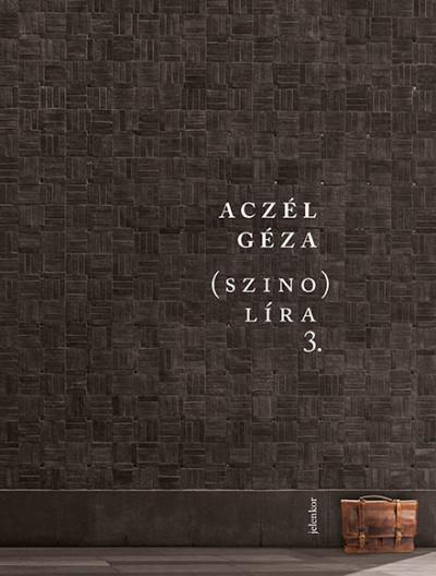 Aczél Géza - (szino)líra 3.