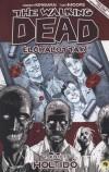 Robert Kirkman - The Walking Dead - �l�halottak 1. - Holtid�
