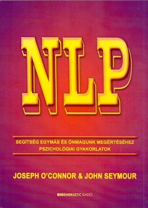 Joseph O'connor - John Seymour - NLP - Seg�ts�g egym�s �s �nmagunk meg�rt�s�hez