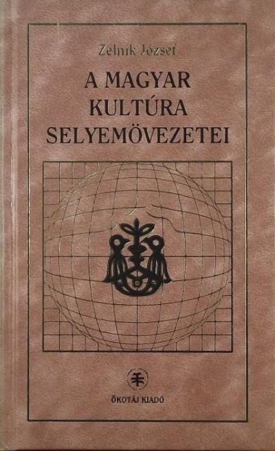 Zelnik József - A magyar kultúra selyemövezetei