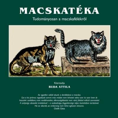 Buda Attila - Macskatéka - Tudományosan a macskafélékről