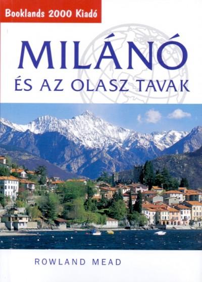 Rowland Mead - Milánó és az olasz tavak