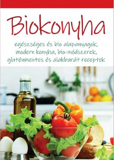 Dobos Éva  (Szerk.) - Biokonyha
