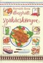 Horváth Ilona - Horváth Ilona illusztrált szakácskönyve