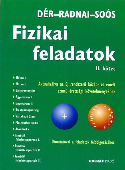 Dér János - Radnai Gyula - Soós Károly - Fizikai feladatok II. kötet
