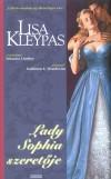 Lisa Kleypas - Lady Sophia szeret�je