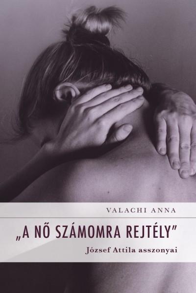 """Valachi Anna - """"A nő számomra rejtély"""""""