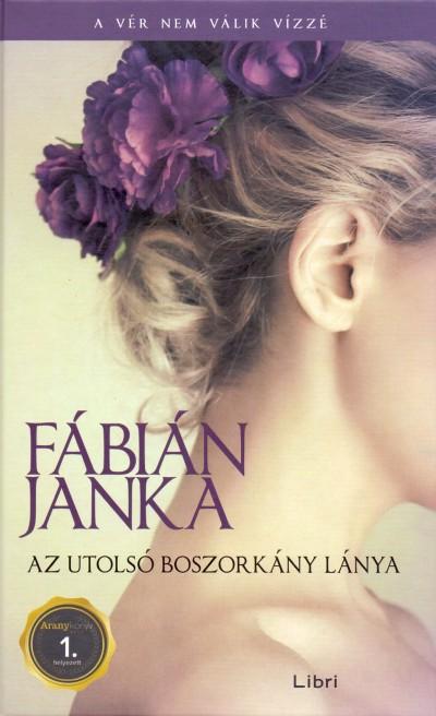 Fábián Janka - Az utolsó boszorkány lánya