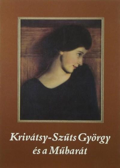 Konok Tamás - Szücs György - Krivátsy-Szűts György és a Műbarát