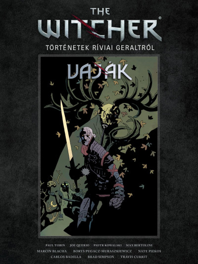 Borys Pugacz-Muraszkiewich - Karolina Stachyra - Paul Tobin - The Witcher - Vaják: Történetek Ríviai Geraltról