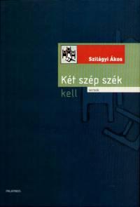 SZILÁGYI ÁKOS - KÉT SZÉP SZÉK KELL - KÖNYV+CD -