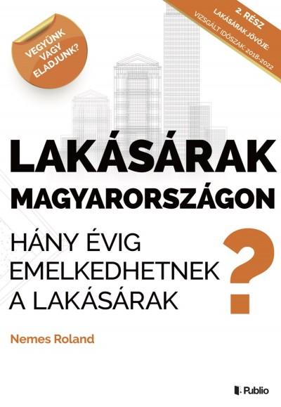 Nemes Roland - Lakásárak Magyarországon