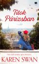 Karen Swan - Titok Párizsban