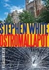 Stephen White - Ostrom�llapot