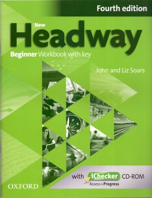 John Soars - Liz Soars - New Headway Beginner 4e with Key & iChecker CD-ROM Pack