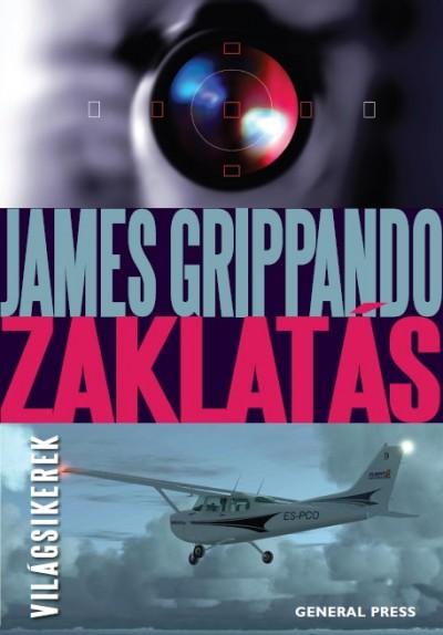 James Grippando - Zaklatás