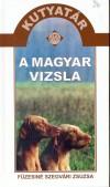 F�zesin� Szegv�ri Zsuzsa - A magyar vizsla