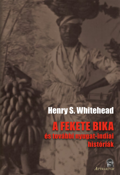 Henry S. Whitehead - A fekete bika