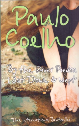 Paulo Coelho - By the river Piedra, I sat down and wept