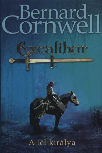 Bernard Cornwell - Excalibur I. - A tél királya