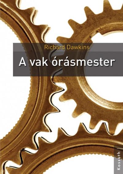 Richard Dawkins - A vak órásmester