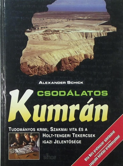 Alexander Schick - Csodálatos kumrán