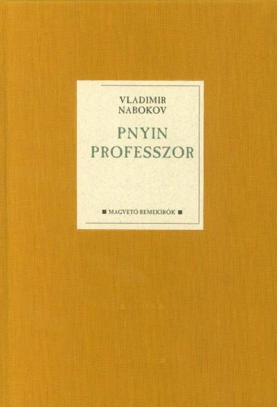 Vladimir Nabokov - Pnyin professzor