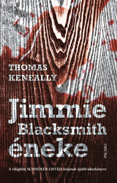 Thomas Keneally - Jimmie Blacksmith éneke