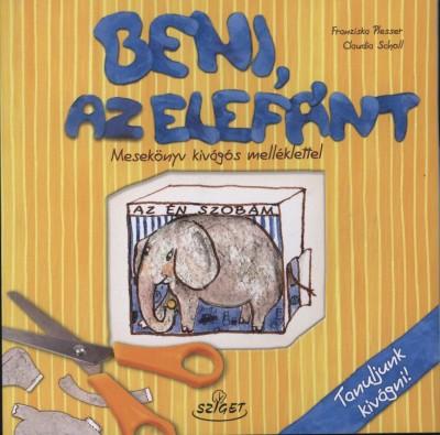 Franciska Plesser - Beni, az elefánt