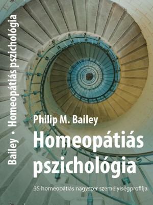 M. Philip Bailey - Homeop�ti�s pszichol�gia