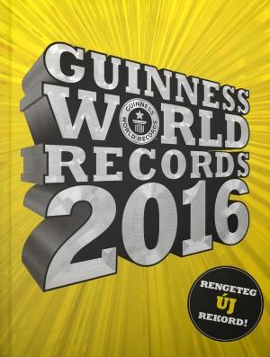 Craig Glenday (Szerk.) - Guinness World Records 2016
