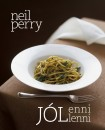 Neil Perry - Jól enni - Jól lenni