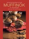 Bir� �gnes (Szerk.) - Muffinok �s s�tem�nyek