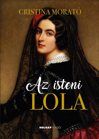 Cristina Morató - Az isteni Lola