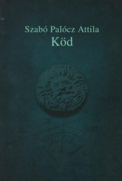 Szabó Palócz Attila - Köd