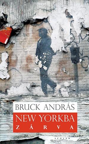 Bruck Andr�s - New Yorkba z�rva