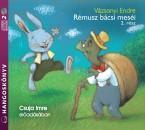 Vázsonyi Endre - Csuja Imre - Rémusz bácsi meséi 2. rész - Hangoskönyv