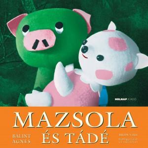 B�lint �gnes - Mazsola �s T�d�