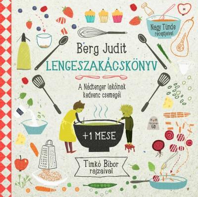 Berg Judit - Lengeszakácskönyv