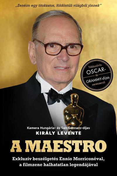 Király Levente - A Maestro - Ennio Morricone