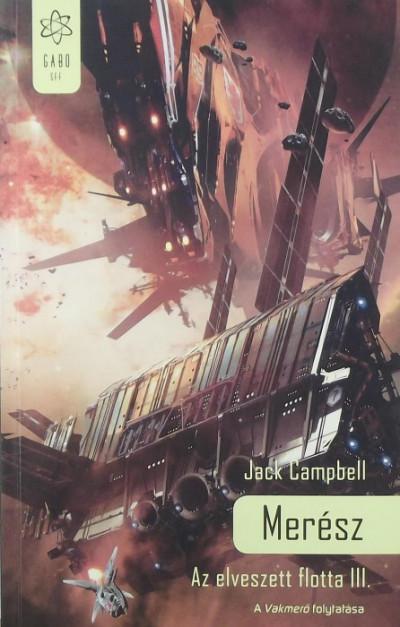 Jack Campbell - Merész