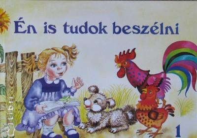 Bittera Tiborné - Dr. Juhász Ágnes - Én is tudok beszélni 1.