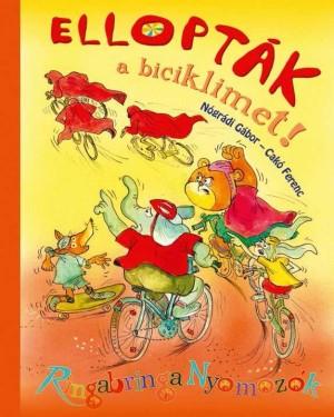 Cak� Ferenc - N�gr�di G�bor - Ellopt�k a biciklimet - Ringabringa nyomoz�k