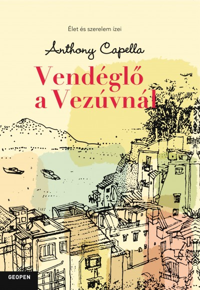 Anthony Capella - Vendéglő a Vezúvnál