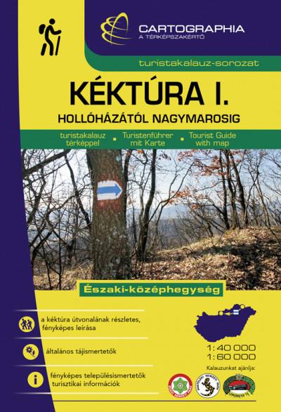 Berki Zoltán  (Szerk.) - Kovács Attila Gyula  (Szerk.) - Kéktúra I. kalauz