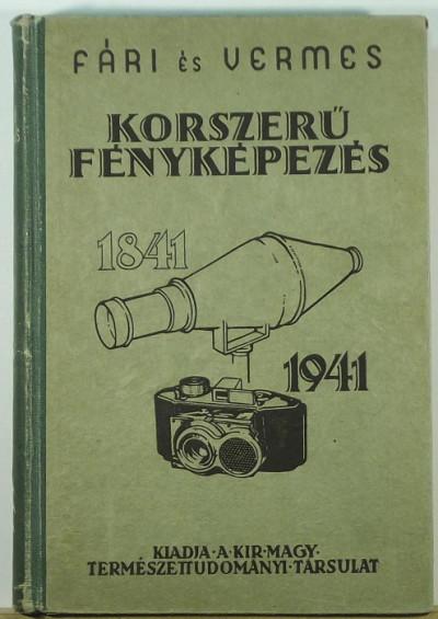 Fári László - Vermes Miklós - Korszerű fényképezés