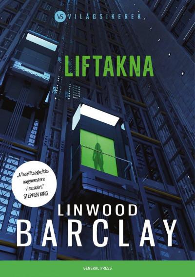 Linwood Barclay - Liftakna