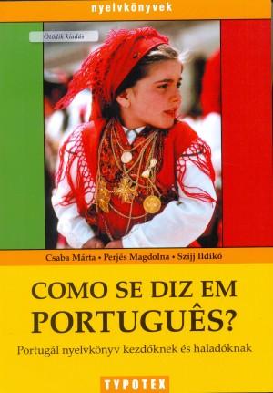Csaba M�rta - Perj�s Magdolna - Szijj Ildik� - Como se diz em portugu�s?